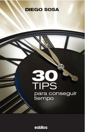 30 Tips para Conseguir Tiempo